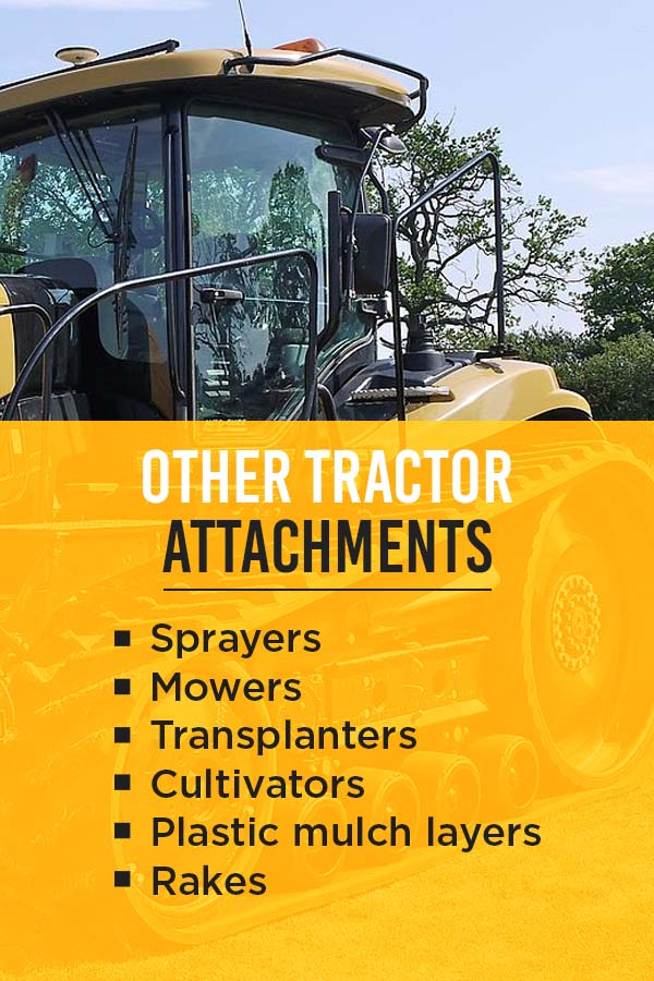 Other Tractor Attachments: Sprayers, Mowers, Transplanters, Cultivators, Plastic Mulch Layers, and Rakes